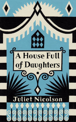 A House Full of Daughters: Seven Generations, One Family