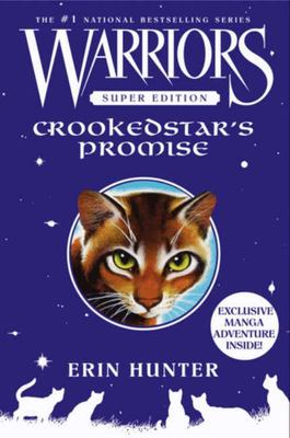 Crookedstar's Promise (#4 Warriors Super Edition)