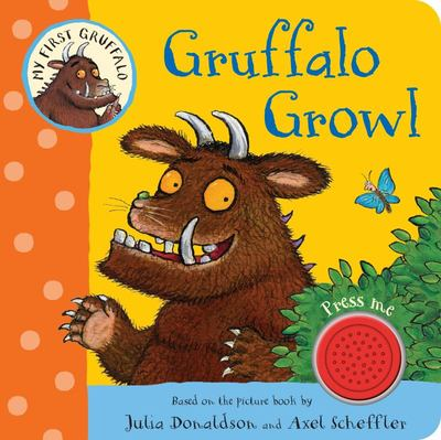 Gruffalo Growl: My First Single Sound Book
