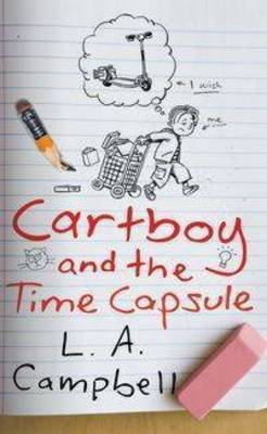 Cartboy and the Time Capsule (Cartboy #1)