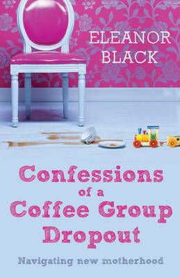 Confessions of a Coffee Group Dropout: Navigating New Motherhood