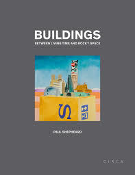 Buildings - Between Living Time and Rocky Space