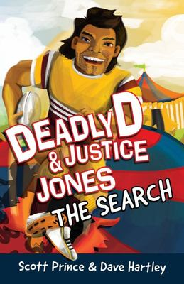 The Search (Deadly D & Justice Jones #3)