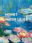 Monet: Water Lilies: The Complete Series