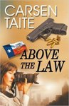 Above the Law (Lone Star Law #2)