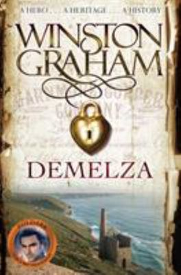 Demelza: A Novel of Cornwall 1788-1790 (Poldark #2)