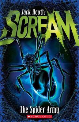 The Spider Army (Scream #2)