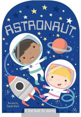 Astronaut - Shaped Board Book