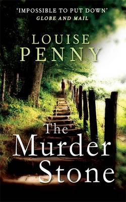 The Murder Stone  (Chief Inspector Gamache #4)