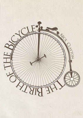 Birth of the Bicycle