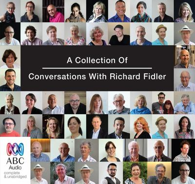 A Collection of Conversations with Richard Fidler audio cd