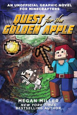 Quest for the Golden Apple (An Unofficial Graphic Novel for Minecrafters #1)