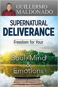 Supernatural Deliverance - Freedom for you Soul, Mind and Emotions