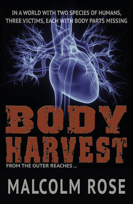 Body Harvest (The Outer Reaches #1)