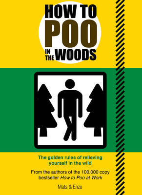 How to Poo in the Woods