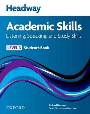 NEW HEADWAY ACADEMIC SKILLS 3 STUDENT BOOK (LISTENING/SPEAKING STUDY SKILLS) NE