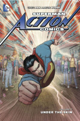 Superman Action Comics Vol 7: Under The Skin