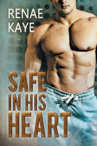 Safe in His Heart (Safe Series #2)