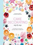 Cake Decorating Step by Step