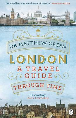 London - A Travel Guide Through Time