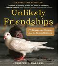 Unlikely Friendships: 50 Remarkable Stories from the Animal Kingdom