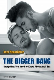 The Bigger Bang - Everything You Need to Know About Anal Sex