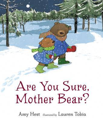 Are You Sure Mother Bear?