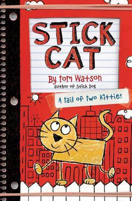 A Tail of Two Kitties (Stick Cat #1)