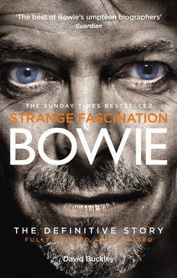 Strange Fascination: David Bowie: the Definitive Story