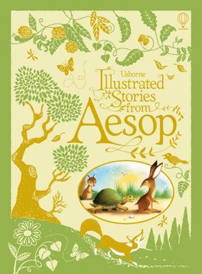 Illustrated Stories from Aesop (Usborne Illustrated HB)