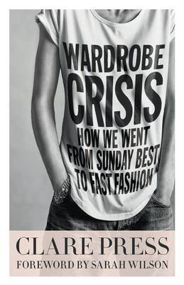 Wardrobe Crisis - How We Went from Sunday Best to Fast Fashion
