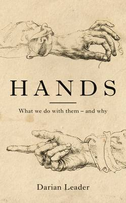 Hands What we do With them and Why