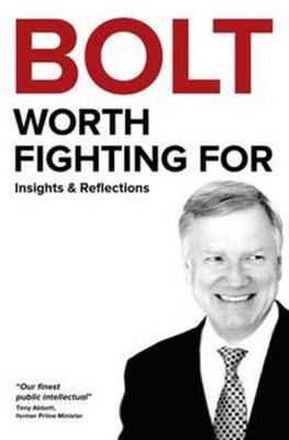 Bolt - Worth Fighting for : Insights and Reflections 2