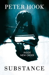Substance - Inside New Order: Coming Up and Coming Down
