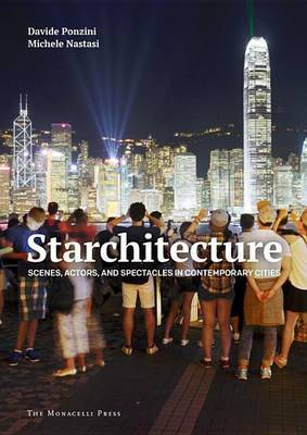 Starchitecture - Actors and Spectacles in the Global City
