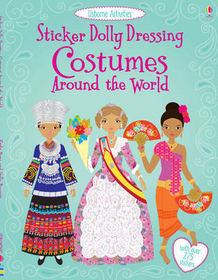 Costumes Around the World (Usborne Sticker Dolly Dressing)