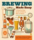 Brewing Made Easy: A Step-by-step Guide to Making Beer at Home
