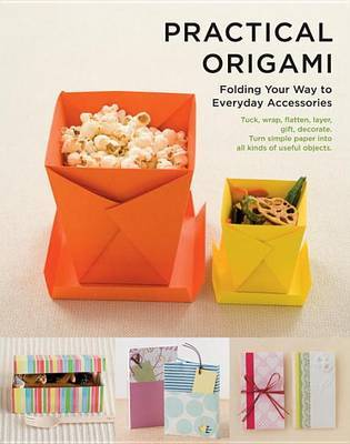 Practical Origami - Folding Your Way to Everyday Accessories