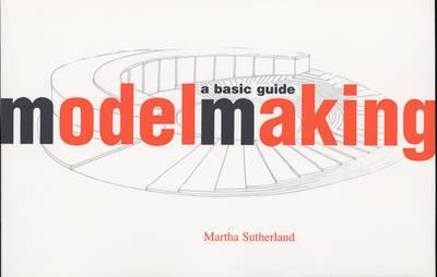 Model Making - A Basic Guide