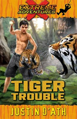 Tiger Trouble (Extreme Adventures)