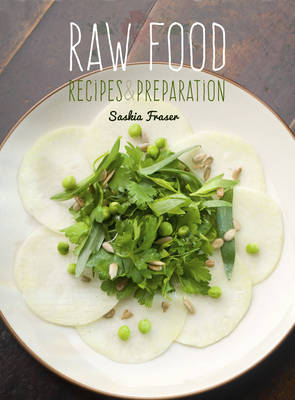Raw Food: Recipes & Preparation
