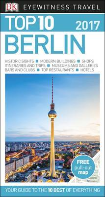 Berlin: Eyewitness Top 10 Travel Guide