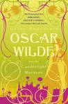 Oscar Wilde and the Candlelight Murders (Oscar Wilde Mystery #1)