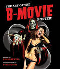 The Art of the B Movie Poster