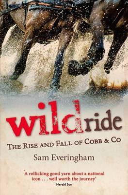 Wild Ride: The Rise and Fall of Cobb  Co