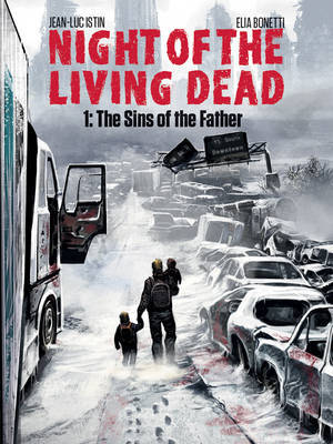 Night of the Living Dead Volume 1 : The Sins of the Father