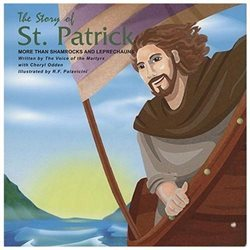 The Story of St Patrick - More than Shamrocks and Leprechauns