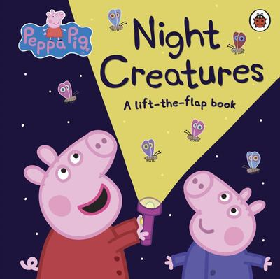 Night Creatures (Peppa Pig Board)