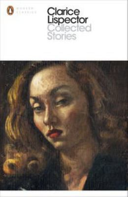 Complete Stories: Clarice Lispector