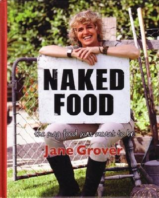 Naked Food: The Way Food Was Meant to Be